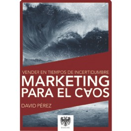 Marketing para el caos
